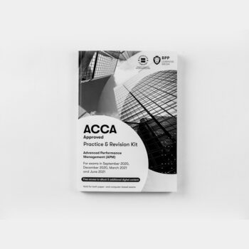 ACCA APM Advanced Performance Management Practice & Revision Kit 2020