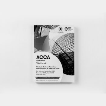ACCA - Strategic Business Reporting (SBL) (INT/UK) - Workbook - 2020/2021