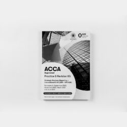 ACCA - Strategic Business Reporting (SBR) (INT/UK) - Practice & Revision Kit - 2020/2021