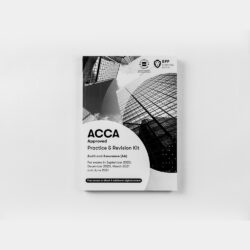 ACCA AA Audit and Assurance Practice and Revision Kit 2020